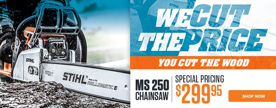 Special Pricing on the STIHL MS 250 Chainsaw!